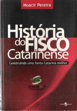 Historia do Fisco Catarinense