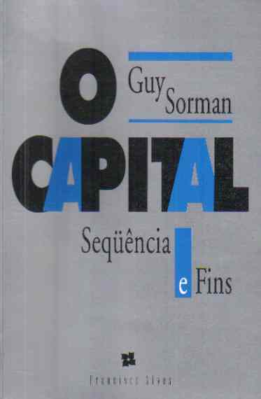 O Capital Sequencia e Fins