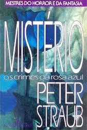 Mistério : os Crimes da Rosa Azul - Mestres do Horror e da Fantasia