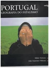 Portugal Geografia do Fatalismo
