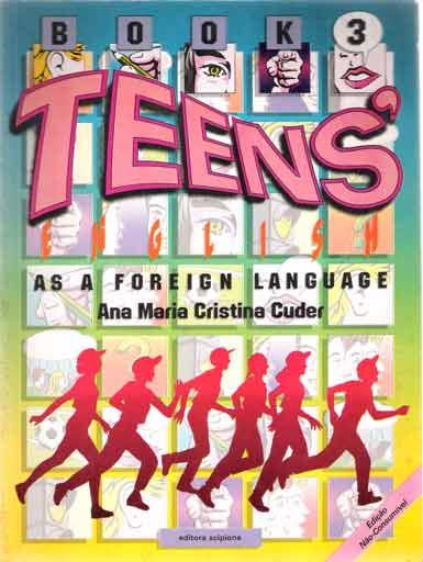 Teens as a Foreign Language