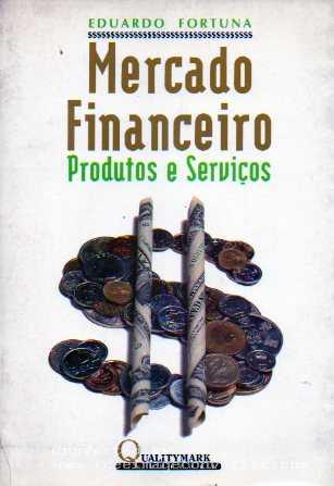 O Sistema Financeiro e o - Faculdade de Direito