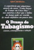 O Drama do Tabagismo