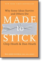 Made to Stick - Why Some Ideas Survive and Others Die