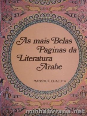 As Mais Belas Páginas da Literatura Árabe