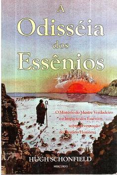 A odisséia dos essênios - O mistério do mestre verdadeiro