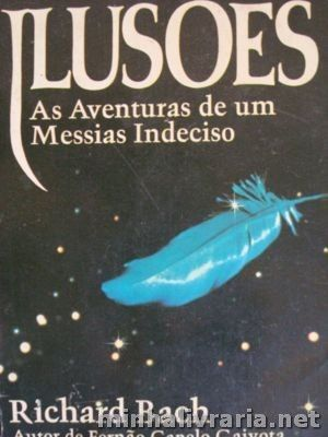Ilusoes as Aventuras de um Messias Indeciso