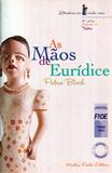 As Maos de Euridice