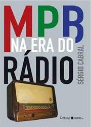 MPB Na Era do Radio