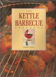 The Kettle Barbecue Cookbook