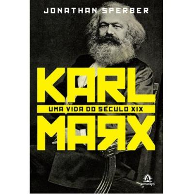 Karl Marx uma Vida do Seculo XIX