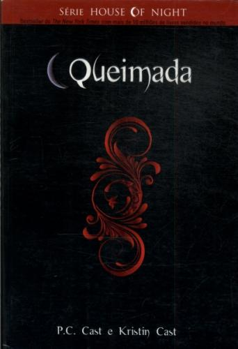 The House of Night 7 - Queimada