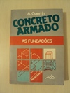 Concreto Armado Vol. 2 - as Fundações