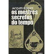Os Mestres Secretos do Tempo