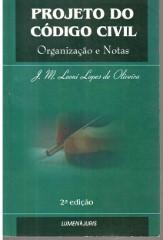 Projeto do Código Civil - Organização e Notas
