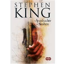 Livro O Apanhador De Sonhos Stephen King Estante Virtual