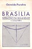 Brasília - Patrimônio da Humanidade um Relatório