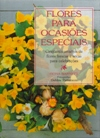 Flores para Ocasiões Especiais