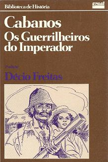 Cabanos os Guerrilheiros do Imperador