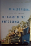 The Palace of the White Skunks