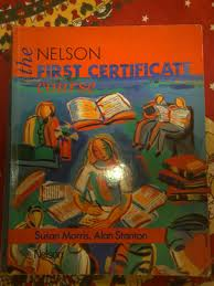 The Nelson First Certificated Course