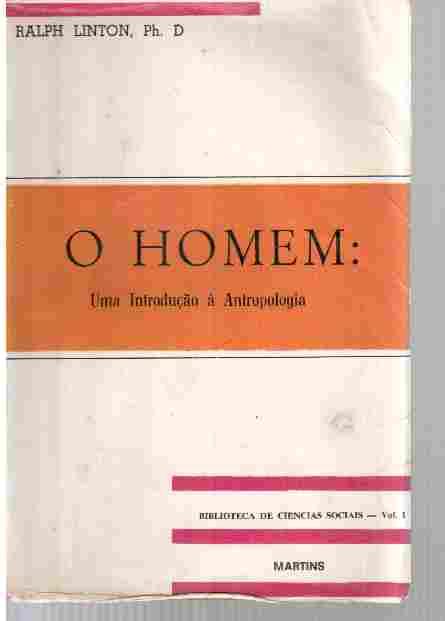 O Homem: uma Introdução à Antropologia