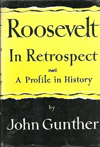 Roosevelt in Retrospect: a Profile in History