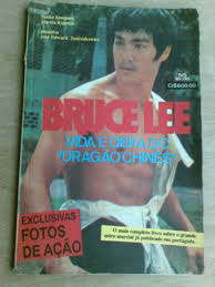 Bruce Lee: Vida e Obra do Dragão Chines
