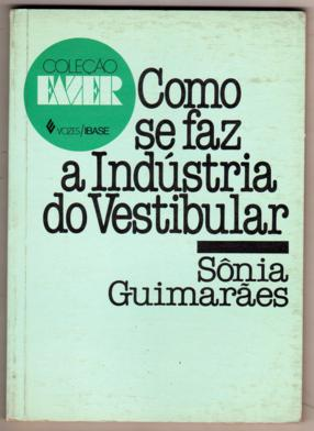 Como Se Faz A Industria Do Vestibular
