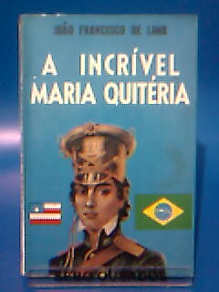 A Incrivel Maria Quiteria