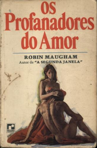 Os Profanadores do Amor