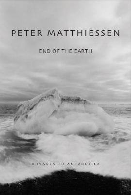 End of the Earth: Voyages to Antarctica