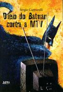 Duelo do Batman Contra a Mtv