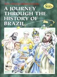 A Journey Through the History of Brazil