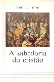 A Sabedoria do Cristao