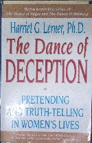 The Dance of Deception Pretending and Truth Telling in Womens Lives