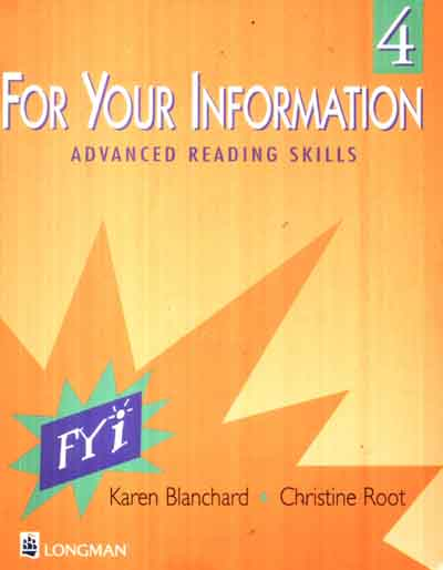 For Your Information 4- Advancer Reading Skills