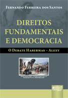 Direitos Fundamentais e Democracia - O Debate Habermas - Alexy