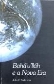 Baháulláh e a Nova Era
