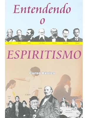 Livro entendendo espiritismo para baixar.