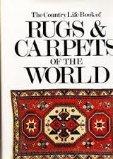 The Coutry Life Book of Rugs & Carpets of the World