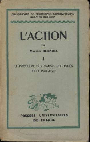 Bibliothèque de Philosophie Contemporaine - Laction Vol 1