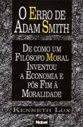 O Erro de Adam Smith