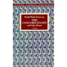 The Concord Hymn and Other Poems