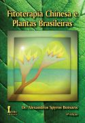 Fitoterapia Chinesa e Plantas Brasileiras
