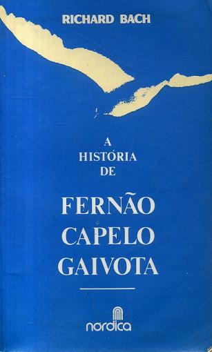 A História de Fernão Capelo Gaivota de Richard Bach pela Nórdica (1977)