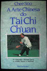 A Arte Chinesa do Tai Chi Chuan