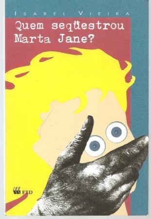 QUEM SEQUESTROU MARTA JANE?