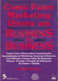 Como Fazer Marketing Direto Em Business to Business