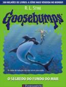 Goosebumps o Segredo do Fundo do Mar